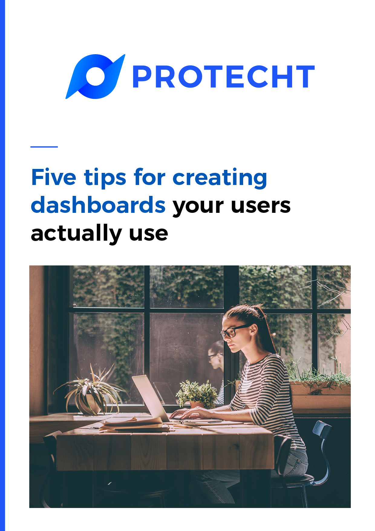 Five Tips for Creating Dashboards your Users Actually Use